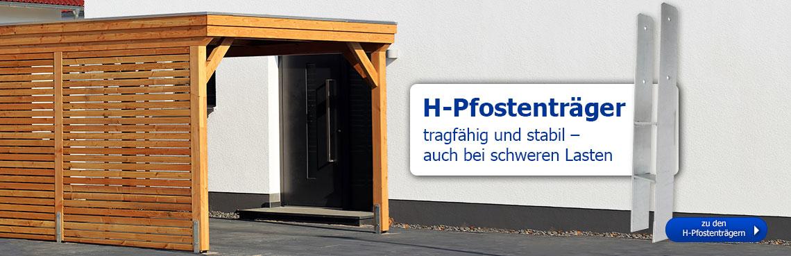 H-Pfostenträger: tragfähig und stabil auch bei schweren Lasten