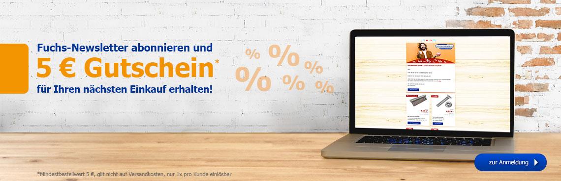 Jetzt für unseren Newsletter anmelden und 5€-Gutschein für Ihren nächsten Einkauf erhalten!