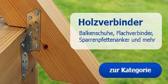 Holzverbinder -- Balkenschuhe, Flachverbinder und Co.