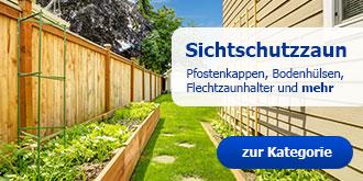 Thema Sichtschutzzaun -- Pfostenkappen, Bodenhülsen, Flechtzaunhalter und mehr!