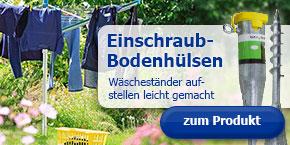 Einschraub-Bodenhülsen: Wäschespinne Aufstellen leicht gemacht!