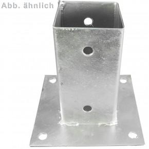1 Aufschraubhülse, Grundplatte 150 x 150 mm, 2 mm Materialstärke, feuerverzinkt, für 90 mm Pfosten